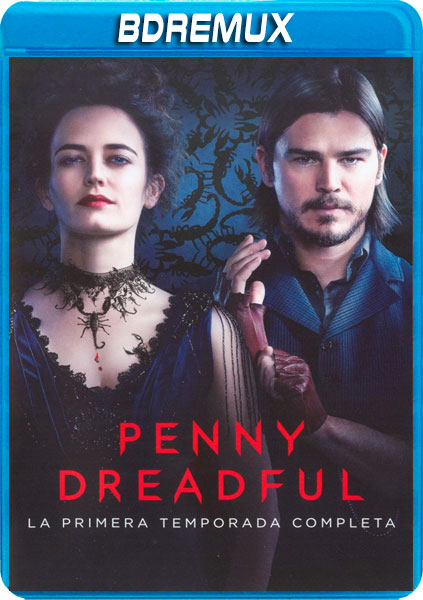 PENNY DREADFUL TEMPORADA 1 COMPLETA [BDREMUX 1080P][AC3 5.1 CASTELLANO-TRUEHD 5.1 INGLES+SUBS][ES-EN] torrent